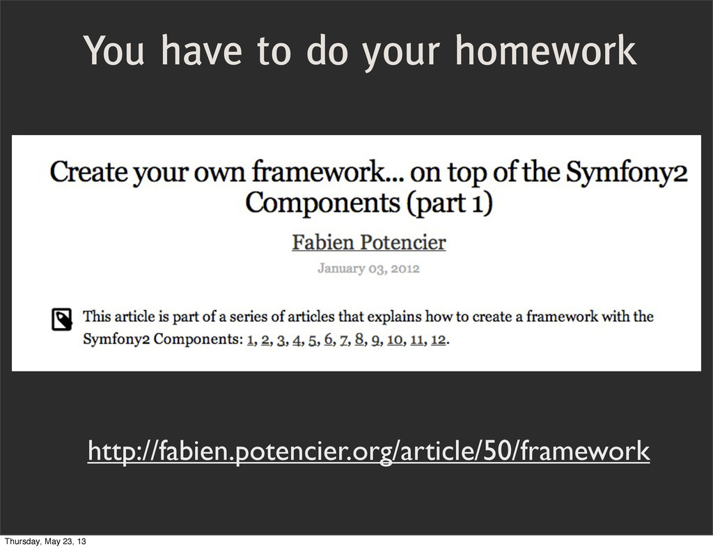 You have to do your homework http://fabien.pote...