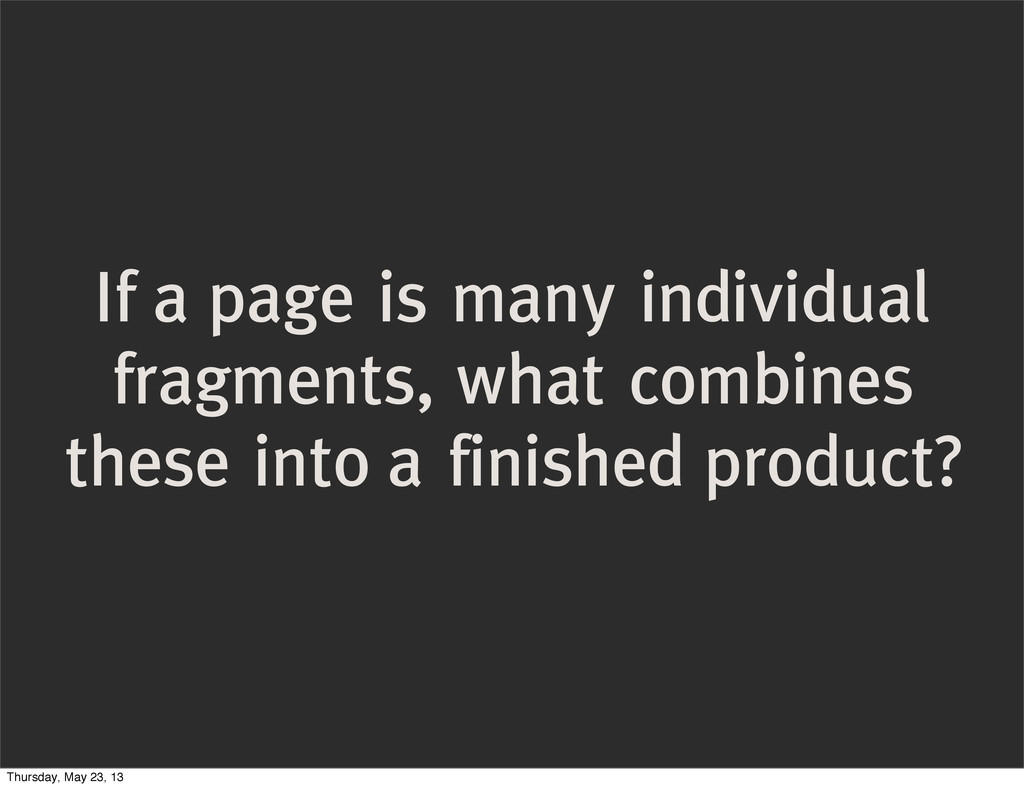 If a page is many individual fragments, what co...
