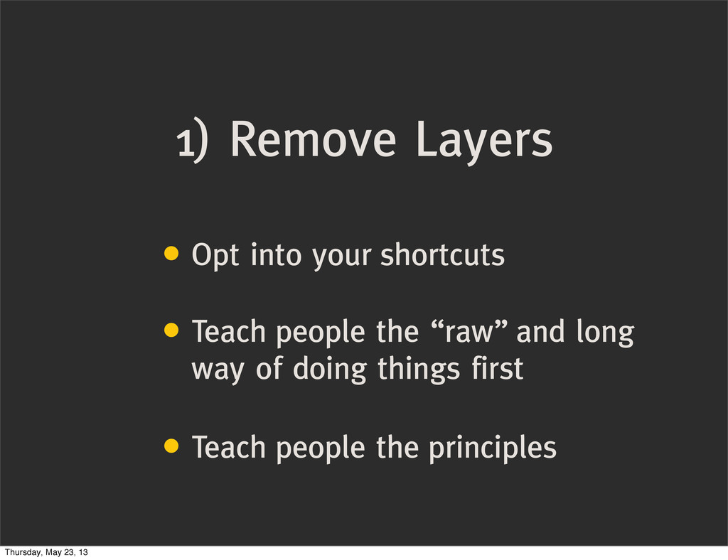 1) Remove Layers • Opt into your shortcuts • Te...