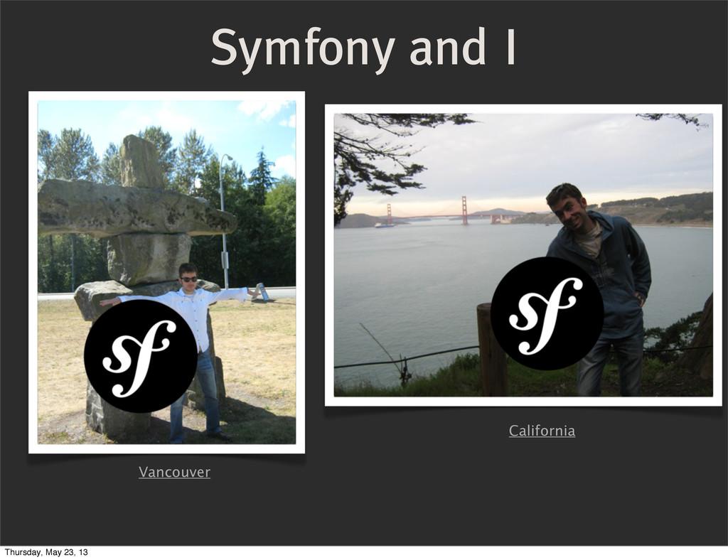 Vancouver California Symfony and I Thursday, Ma...