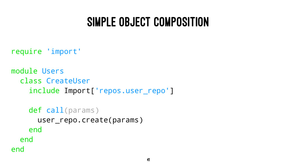 SIMPLE OBJECT COMPOSITION require 'import' modu...