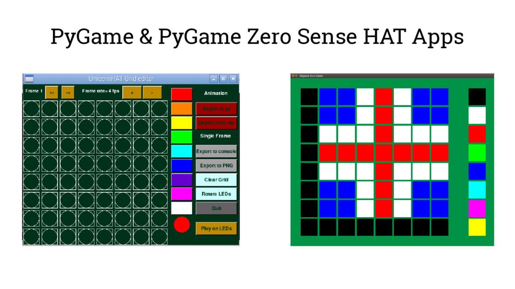 PyGame & PyGame Zero Sense HAT Apps