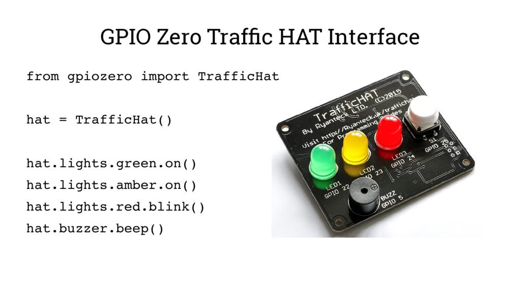 GPIO Zero Traffic HAT Interface from gpiozero i...