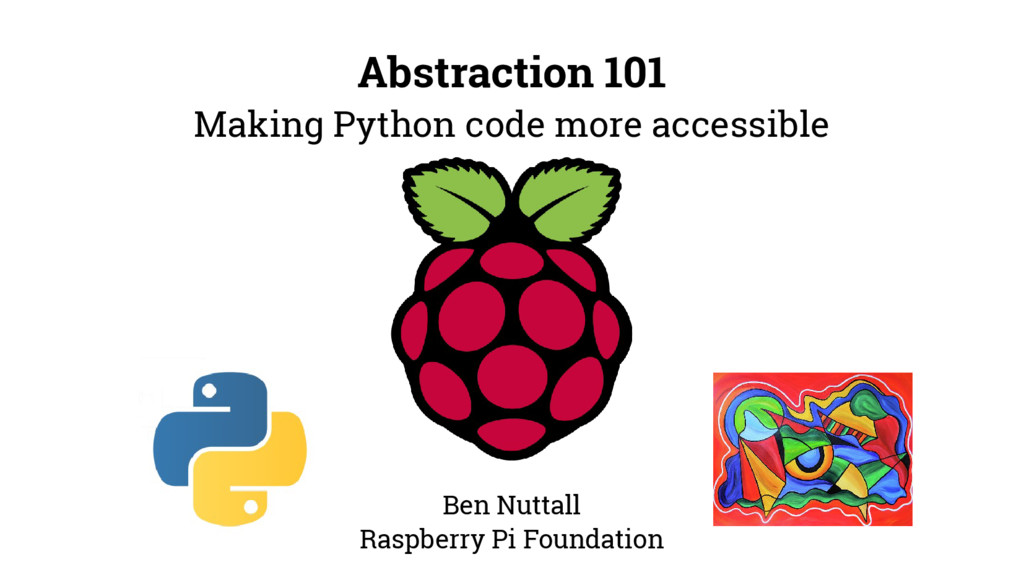 Abstraction 101 Making Python code more accessi...