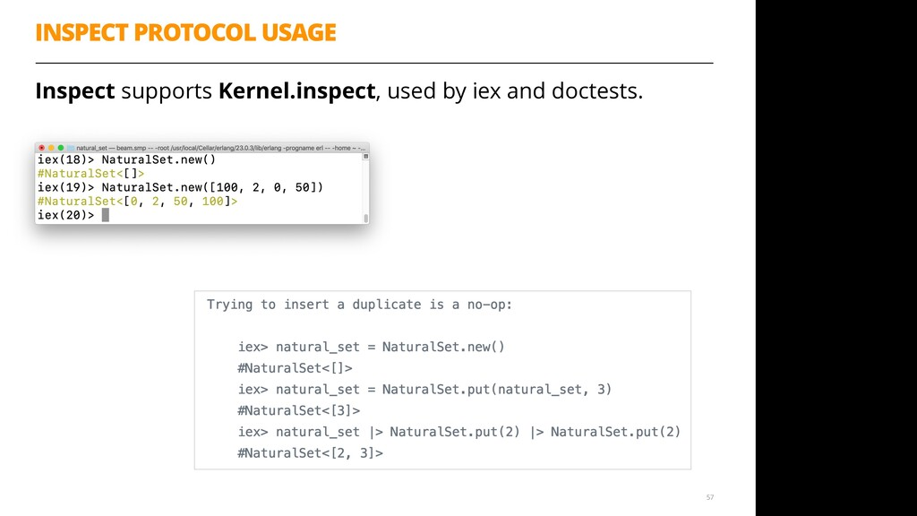 Inspect supports Kernel.inspect, used by iex an...