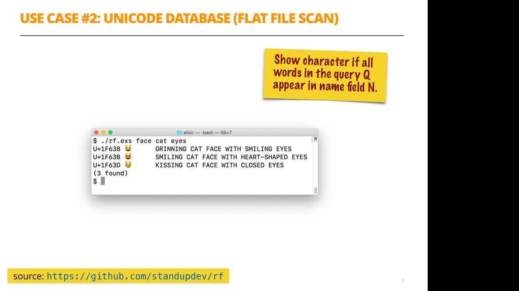 USE CASE #2: UNICODE DATABASE (FLAT FILE SCAN) ...