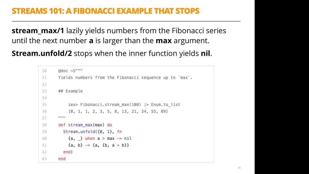 STREAMS 101: A FIBONACCI EXAMPLE THAT STOPS str...