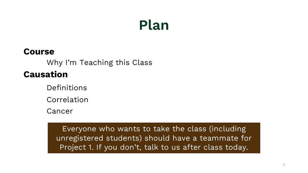 Plan Course Why I'm Teaching this Class Causati...