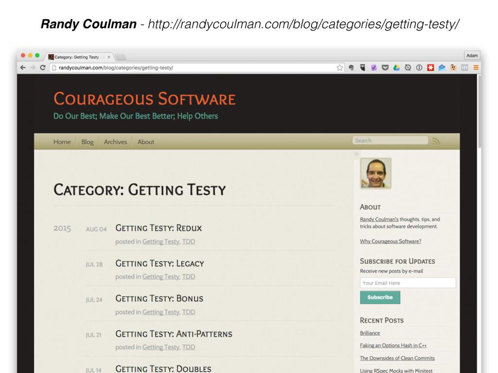 Randy Coulman - http://randycoulman.com/blog/ca...