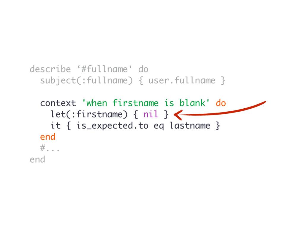 describe '#fullname' do subject(:fullname) { us...