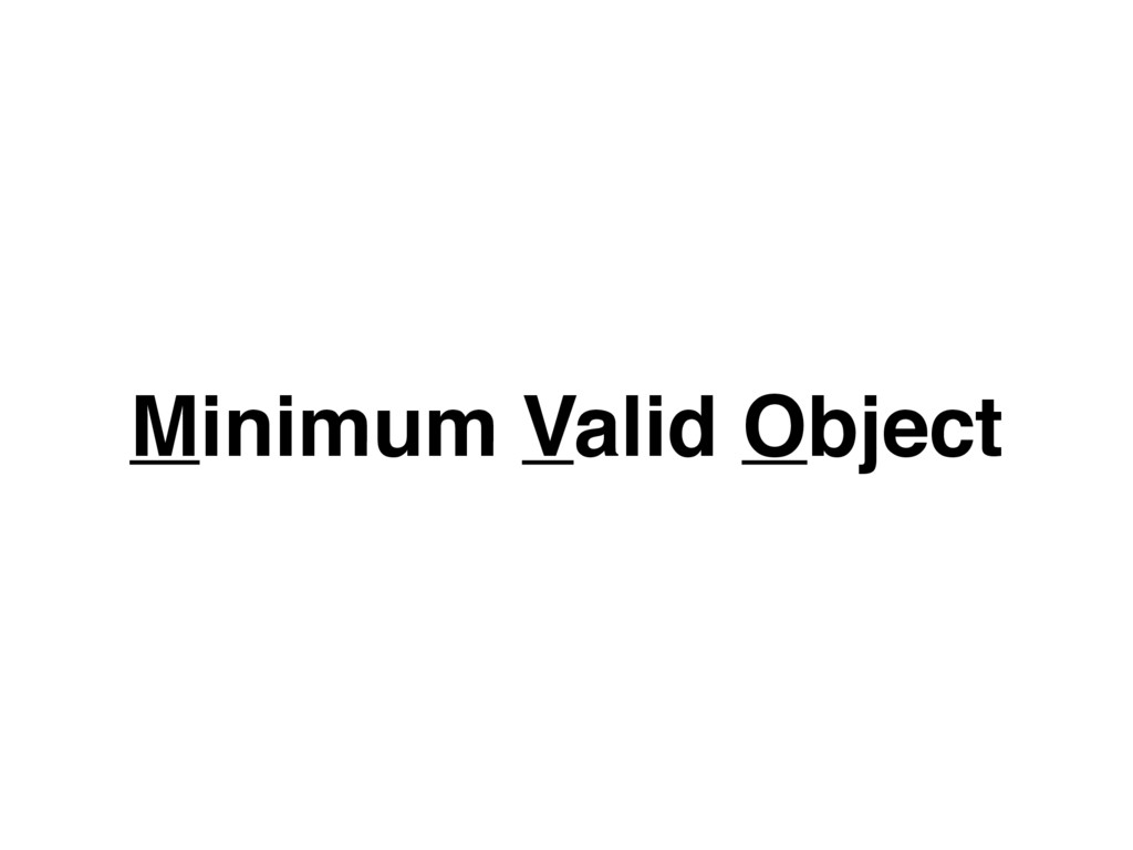 Minimum Valid Object