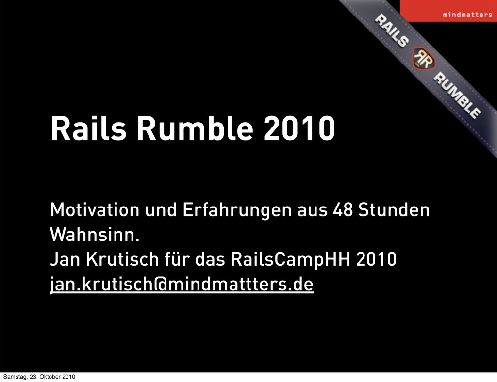 Rails Rumble 2010 Motivation und Erfahrungen au...