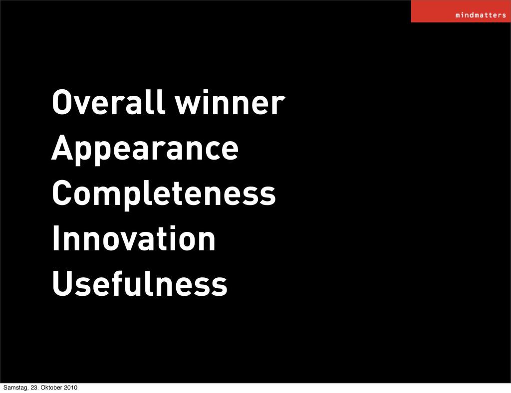 Overall winner Appearance Completeness Innovati...
