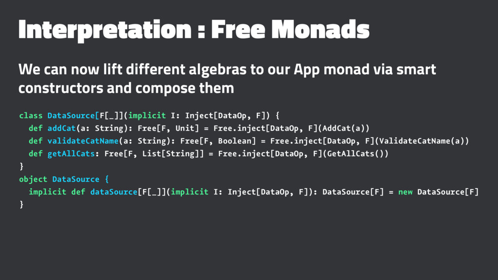 Interpretation : Free Monads We can now lift di...