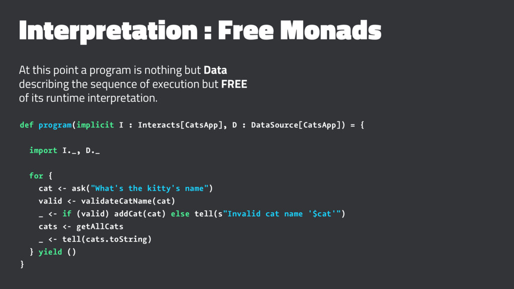Interpretation : Free Monads At this point a pr...