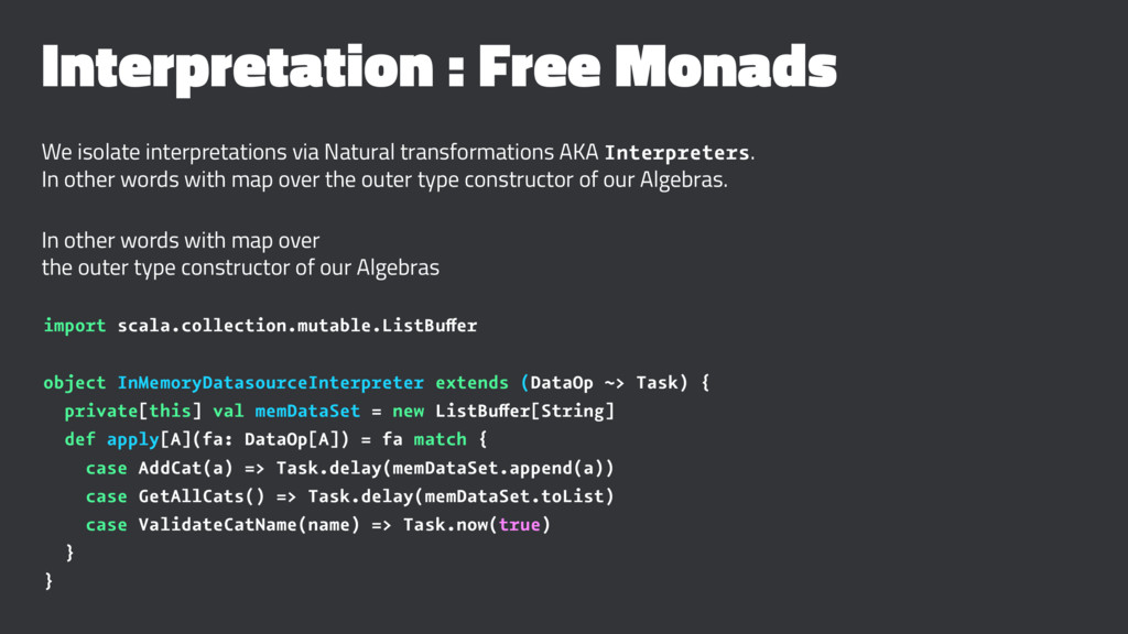 Interpretation : Free Monads We isolate interpr...