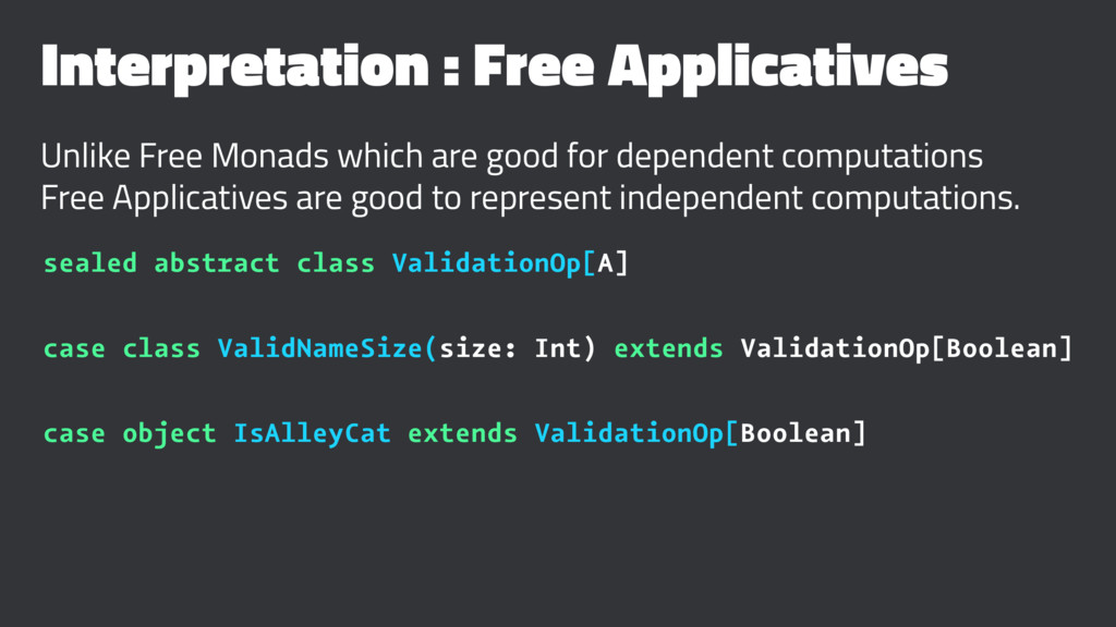 Interpretation : Free Applicatives Unlike Free ...