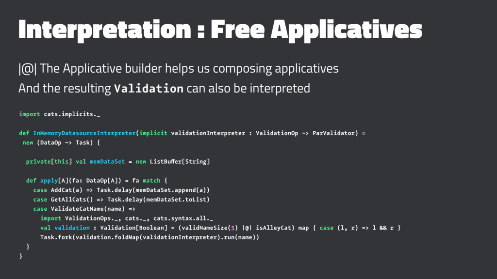 Interpretation : Free Applicatives |@| The Appl...