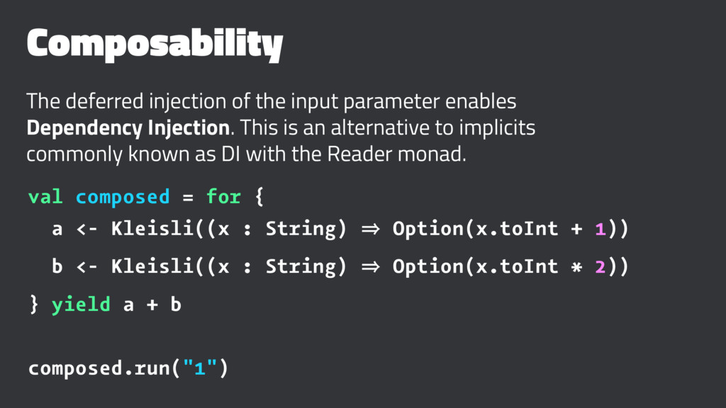 Composability The deferred injection of the inp...