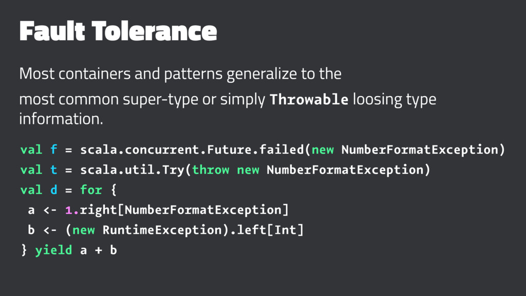 Fault Tolerance Most containers and patterns ge...