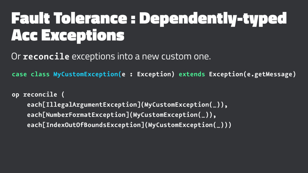Fault Tolerance : Dependently-typed Acc Excepti...