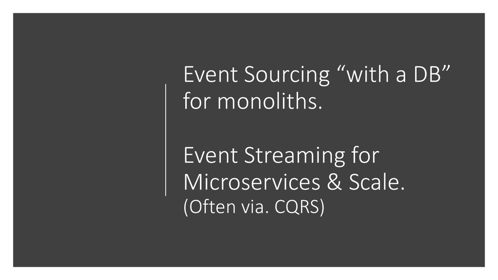 "Event Sourcing ""with a DB"" for monoliths. Event..."