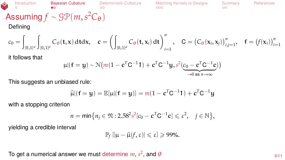 Introduction Bayesian Cubature Deterministic Cu...