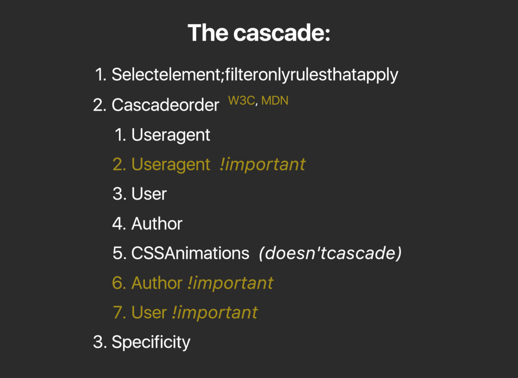 The cascade: 1. Select element; filter only rul...