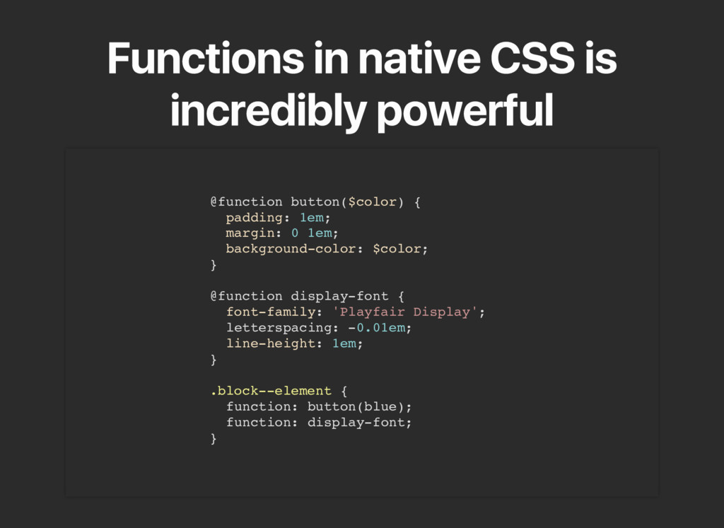 Functions in native CSS is incredibly powerful ...