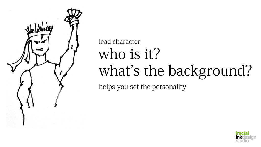 who is it? lead character what's the background...