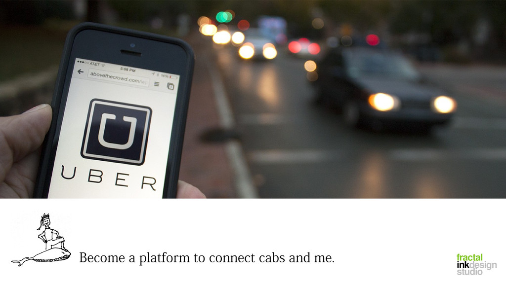 Become a platform to connect cabs and me. fract...