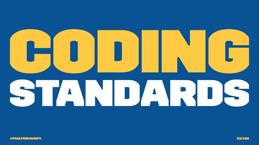Coding Standards @paulfioravanti 52/108