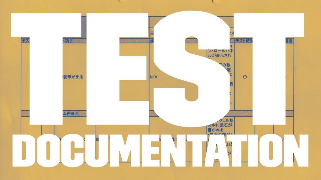 Test Documentation