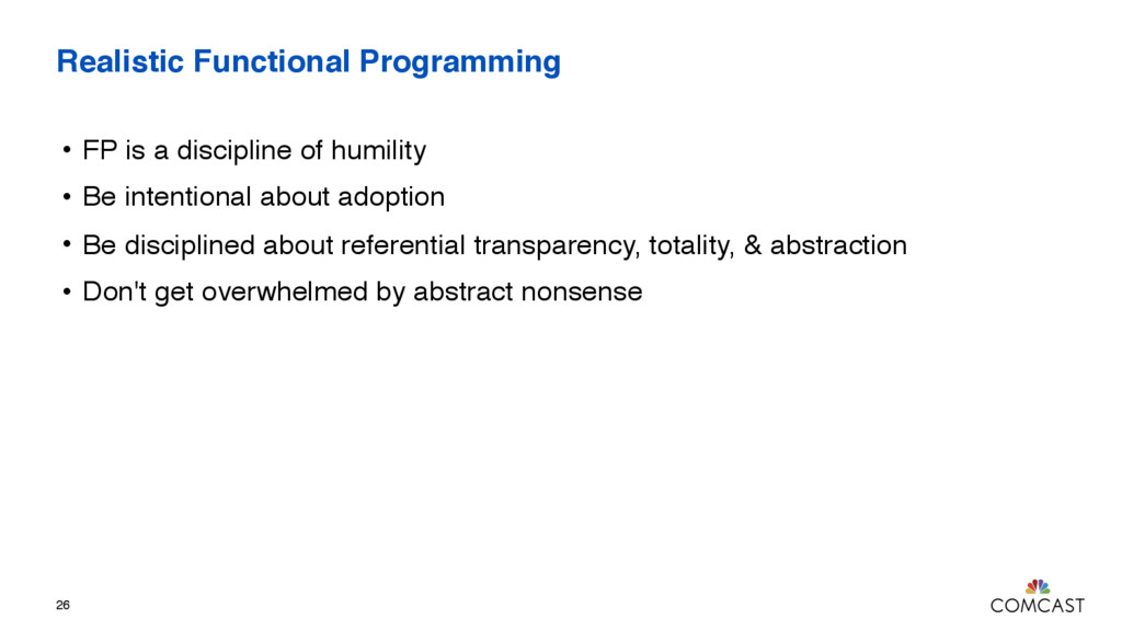 Realistic Functional Programming • FP is a disc...