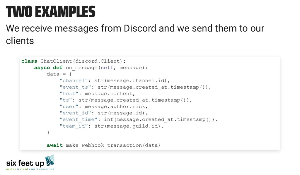 TWO EXAMPLES We receive messages from Discord a...