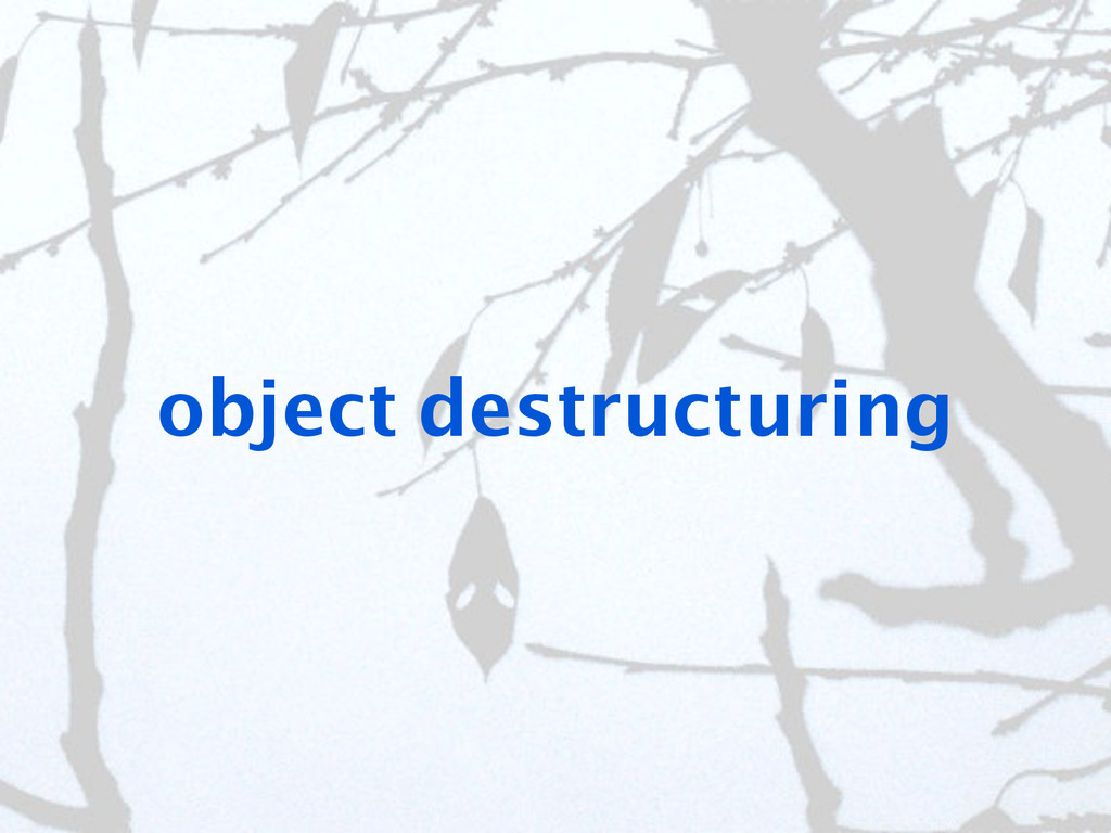 object destructuring