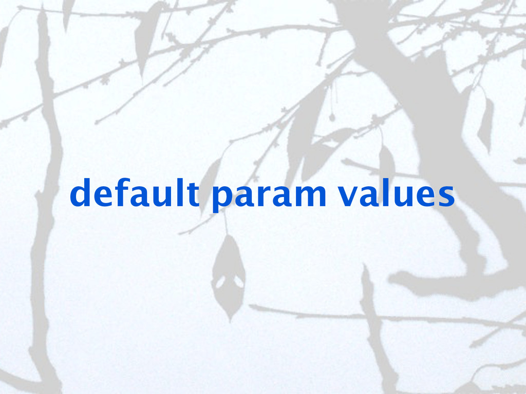 default param values