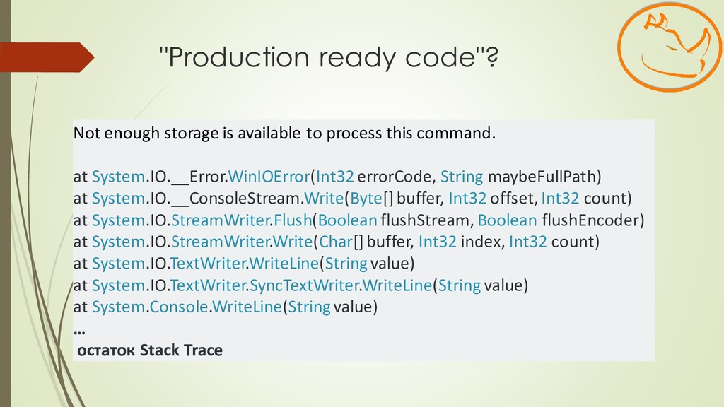"""""""Production ready code""""? Not enough storage is ..."""