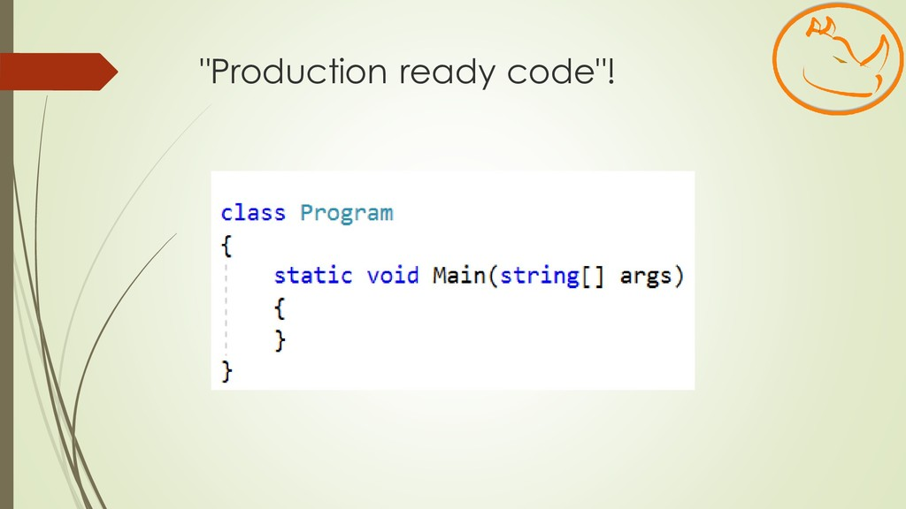 """Production ready code""!"