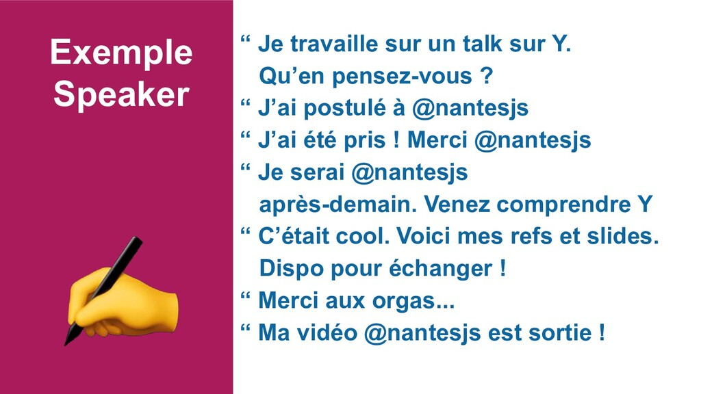 "Exemple Speaker "" Je travaille sur un talk sur ..."