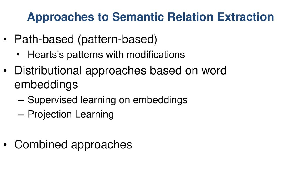 Approaches to Semantic Relation Extraction • Pa...