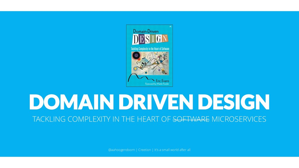 DOMAIN DRIVEN DESIGN TACKLING COMPLEXITY IN THE...