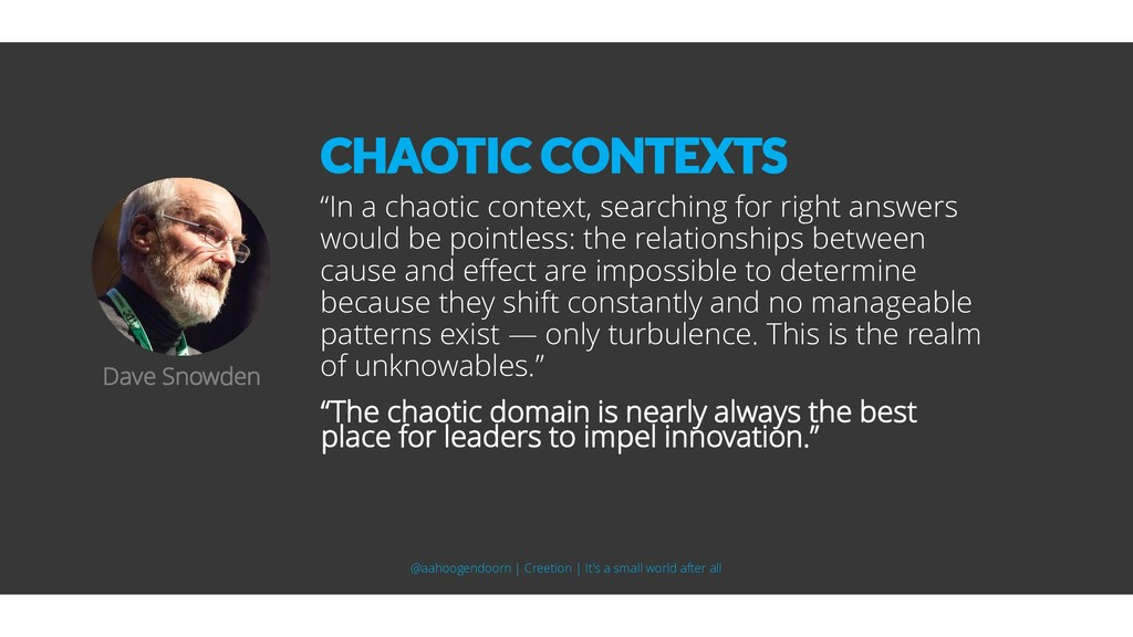 """""""In a chaotic context, searching for right answ..."""