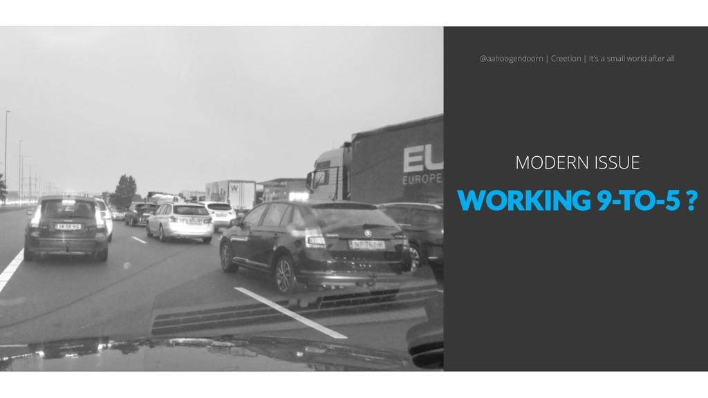 WORKING 9-TO-5 ? MODERN ISSUE @aahoogendoorn | ...
