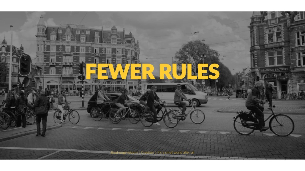 FEWER RULES @aahoogendoorn | Creetion | It's a ...