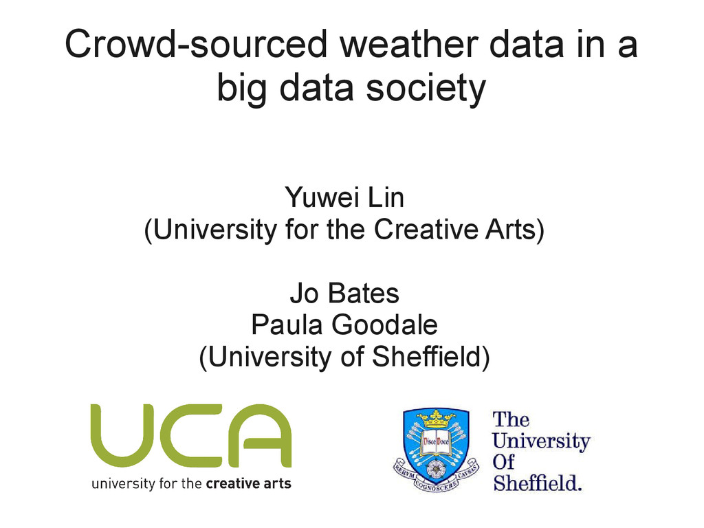 Crowd-sourced weather data in a big data societ...