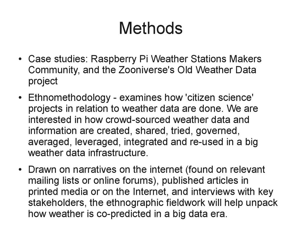 Methods ● Case studies: Raspberry Pi Weather St...