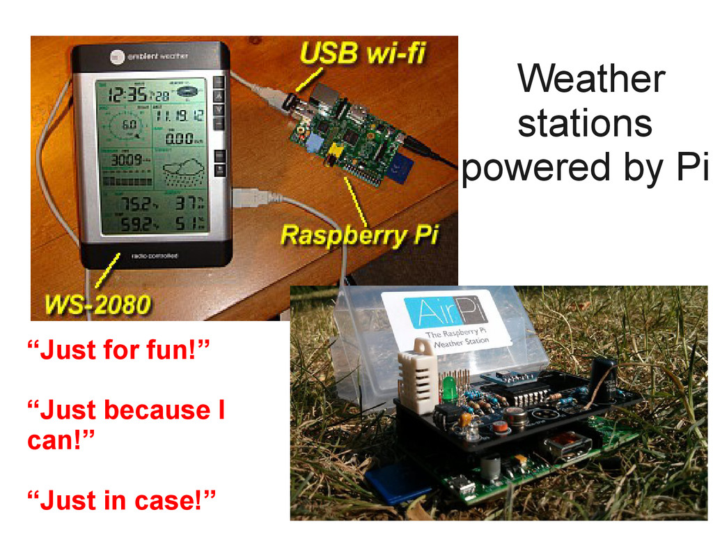 """Weather stations powered by Pi """"Just for fun!"""" ..."""