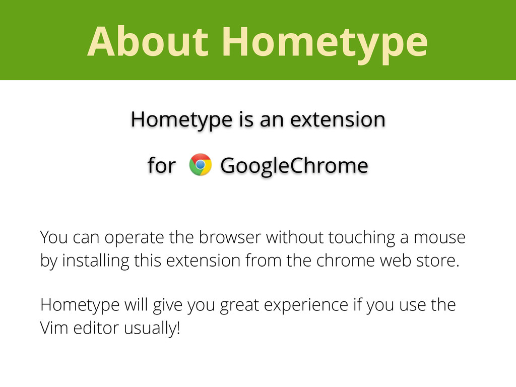 About Hometype You can operate the browser with...