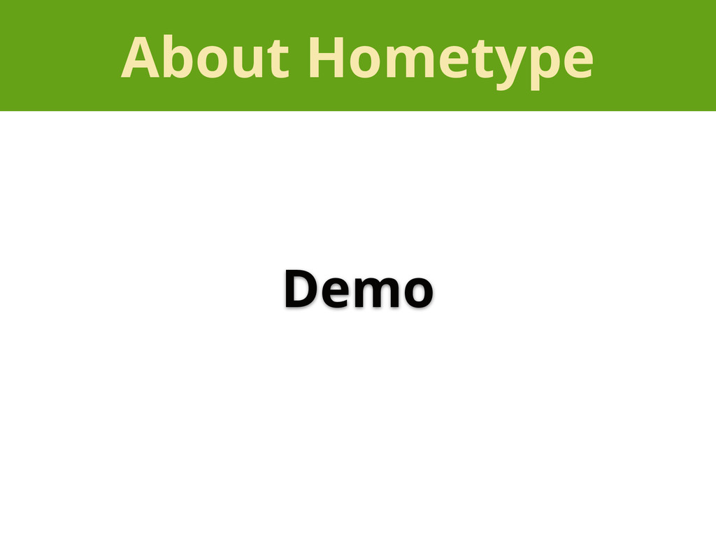 About Hometype Demo